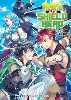 The Rising of the Shield Hero Light Novel 5