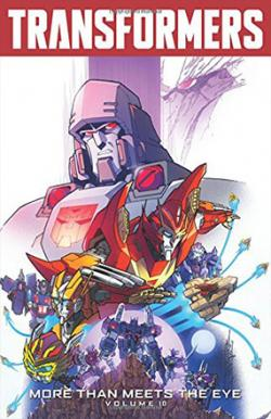 Transformers: More Than Meets the Eye Vol 10