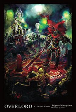 Overlord Light Novel Vol 2: The Dark Warrior