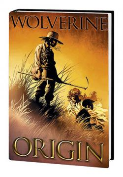 Wolverine: Origin the Complete Collection
