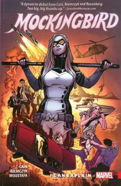 Mockingbird Vol 1: I Can Explain