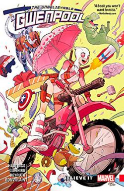 The Unbelievable Gwenpool Vol 1: Believe It