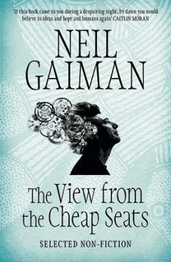 The View from the Cheap Seats - Selected Nonfiction