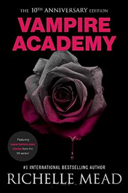 Vampire Academy (10th Anniversary Edition)