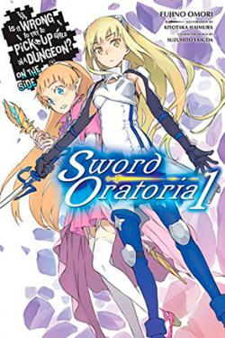 Is It Wrong To Try To Pick Up Girls in a Dungeon Sword Oratoria 1