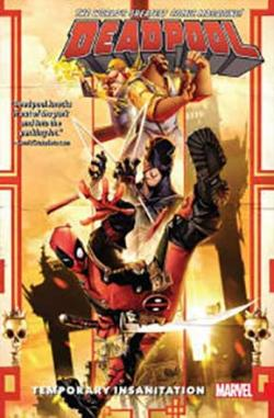 Deadpool World's Greatest Vol 4: Temporary Insanitation