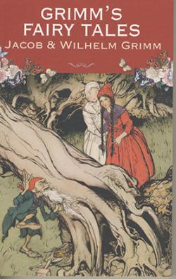 Grimm's Fairy Tales: A Selection