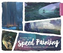 Master the Art of Speed Painting