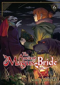 The Ancient Magus' Bride Vol 6