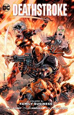 Deathstroke Vol 4: Family Business