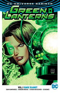 Green Lanterns Rebirth Vol 1: Rage Planet