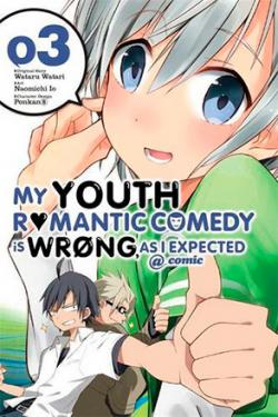 My Youth Romantic Comedy is Wrong as I Expected Vol 3