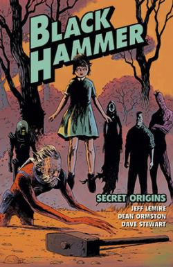 Black Hammer Vol 1: Secret Origins