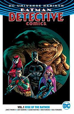 Batman Detective Comics Rebirth Vol 1: Rise of the Batmen