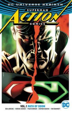 Superman Action Comics Rebirth Vol 1: Path of Doom