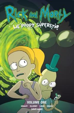 Rick and Morty: Lil' Poopy Superstar Vol 1