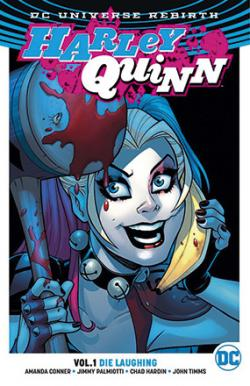 Harley Quinn Rebirth Vol 1: Die Laughing