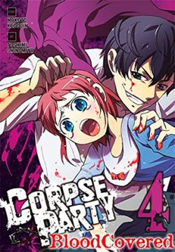 Corpse Party Blood Covered Vol 4