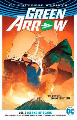 Green Arrow Rebirth Vol 2: Island of Scars