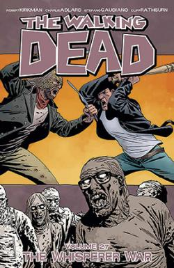 The Walking Dead Vol 27: The Whisperer War