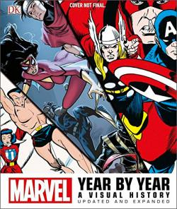 Marvel Year by Year: A Visual Chronicle Updated Edition