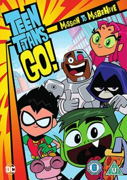 Teen Titans Go! Mission to Misbehave