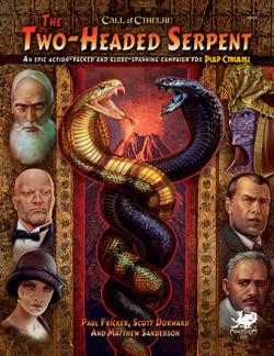 The Two-Headed Serpent - A Campaign for Pulp Cthulhu