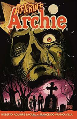 Afterlife with Archie Book 1