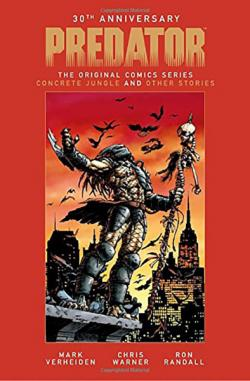 Predator The Original Comics Series 1989-1996