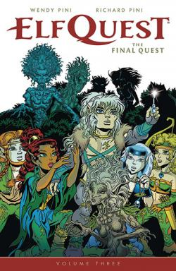 Elfquest: The Final Quest Vol 3