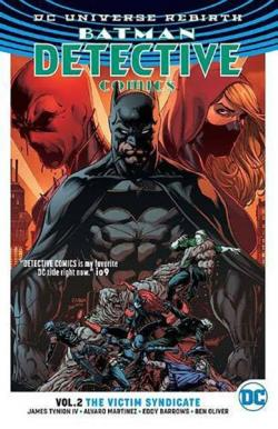 Batman Detective Comics Rebirth Vol 2: The Victim Syndicate