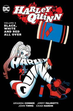 Harley Quinn Vol 6: Black White & Red All Over