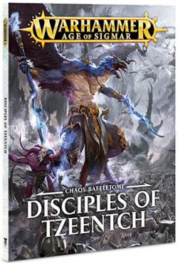 Chaos Battletome: Disciples of Tzeentch 2017 softcover
