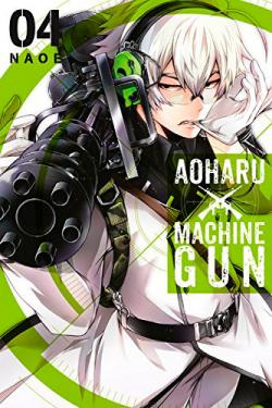 Aoharu X Machinegun Vol 4