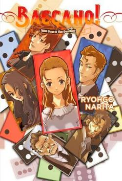 Baccano Light Novel 4: 1932 Drug & the Dominos