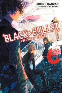 Black Bullet Light Novel 6