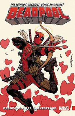 Deadpool World's Greatest Vol 7: Deadpool Does Shakespeare