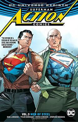 Superman Action Comics Rebirth Vol 3: Men of Steel
