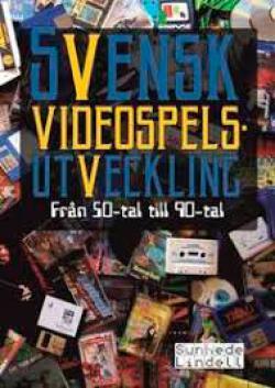 Svensk videospelsutveckling: från 50-tal till 90-tal