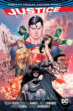 Justice League Rebirth Deluxe Collection Book 1