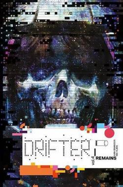 Drifter Vol 4: Remains