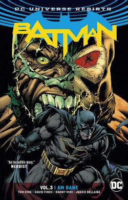 Batman Rebirth Vol 3: I am Bane