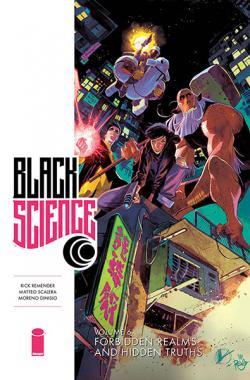Black Science Vol 6: Forbidden Realms and Hidden Truths