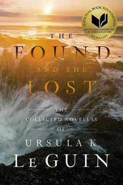Found and the Lost: The Collected Novellas