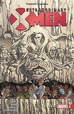 Extraordinary X-Men Vol 4: IVX