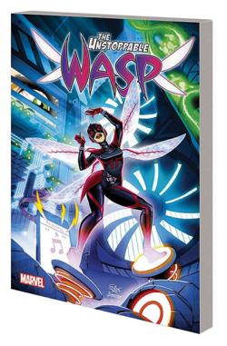 The Unstoppable Wasp Vol 1: Unstoppable
