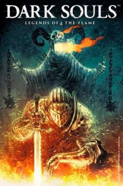 Dark Souls Vol 3: Legends of the Flame