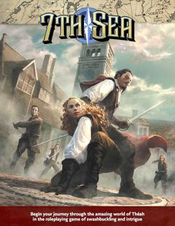 7th Sea RPG: 2nd Edition - Core Rulebook