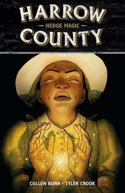 Harrow County Vol 6: Hedge Magic