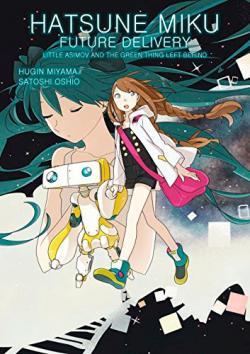 Hatsune Miku: Future Delivery Vol 1